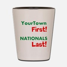 YourTown First - Nationals Last Shot Glass