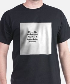 Blessed be the Foragers for t T-Shirt