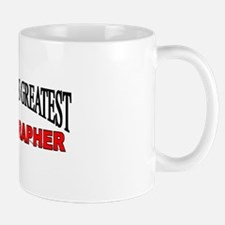 """The World's Greatest Stenographer"" Mug"