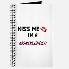 Kiss Me I'm a MONEYLENDER Journal