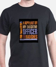 Executive officer in radishes T-Shirt