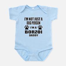 I'm a Borzoi Daddy Infant Bodysuit