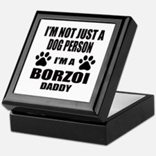 I'm a Borzoi Daddy Keepsake Box