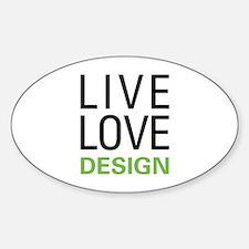 Live Love Design Sticker (Oval)