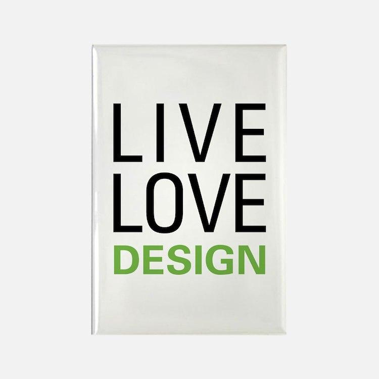 Live Love Design Rectangle Magnet