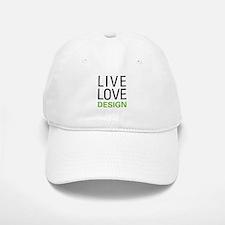 Live Love Design Baseball Baseball Cap