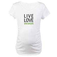 Live Love Design Shirt