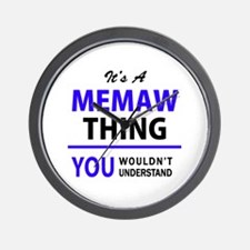 MEMAW thing, you wouldn't understand! Wall Clock