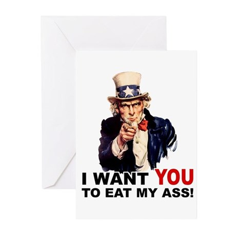 Want You to Eat My Ass Greeting Cards (Pk of 20)