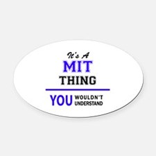 MIT thing, you wouldn't understand Oval Car Magnet