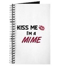 Kiss Me I'm a MIME Journal