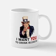 Want You To Drink Bleach Mug