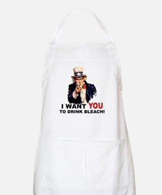Want You To Drink Bleach BBQ Apron