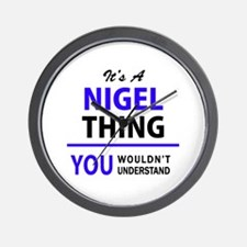 NIGEL thing, you wouldn't understand! Wall Clock