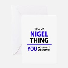 NIGEL thing, you wouldn't understan Greeting Cards