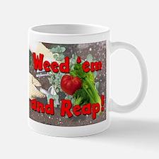 Weed-n-Reap Mugs