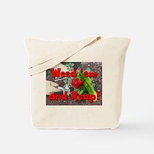 Weed-n-Reap Tote Bag
