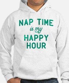 Nap Time Is My Happy Hour Green Hoodie