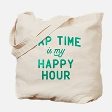 Nap Time Is My Happy Hour Green Tote Bag