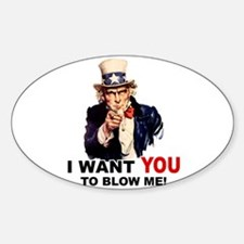 Want You To Blow Me Oval Decal