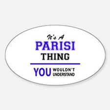 PARISI thing, you wouldn't understand! Decal