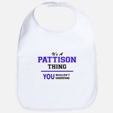 PATTISON thing, you wouldn't understand! Bib