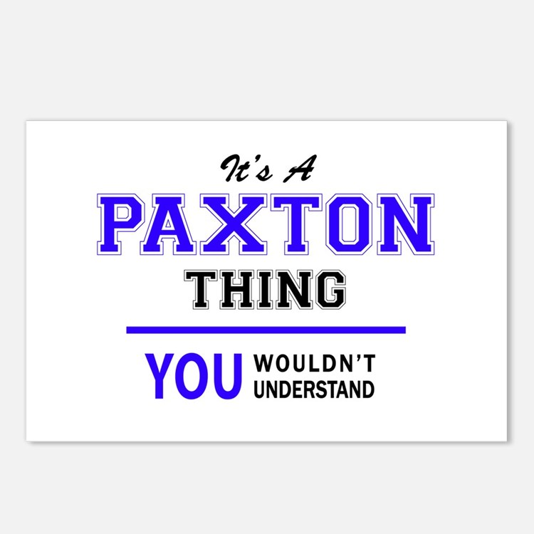 PAXTON thing, you wouldn' Postcards (Package of 8)