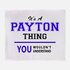 PAYTON thing, you wouldn't understan Throw Blanket