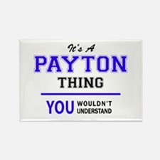 PAYTON thing, you wouldn't understand! Magnets