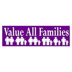 Value All Families (bumper sticker)