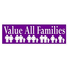 Value All Families (bumper sticker)