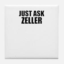 Just ask ZELLER Tile Coaster