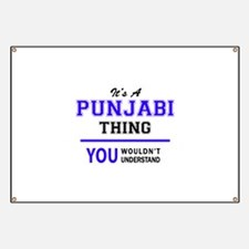 PUNJABI thing, you wouldn't understand! Banner