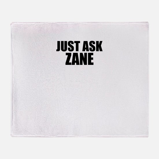 Just ask ZANE Throw Blanket