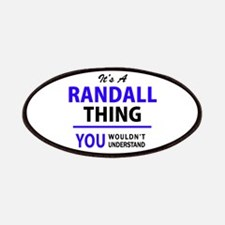 RANDALL thing, you wouldn't understand! Patch