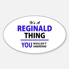 REGINALD thing, you wouldn't understand! Decal