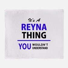 REYNA thing, you wouldn't understand Throw Blanket