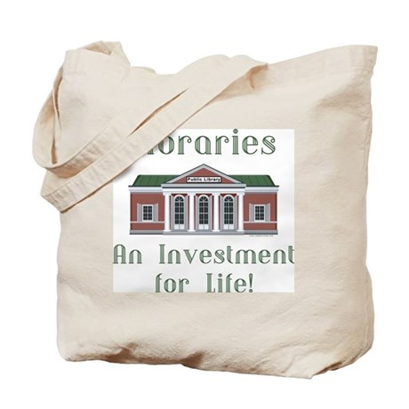 Investment for Life! Tote Bag