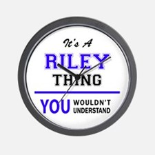 RILEY thing, you wouldn't understand! Wall Clock