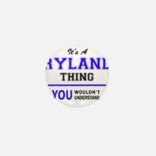 RYLAND thing, you wouldn't understand! Mini Button