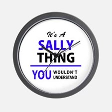 SALLY thing, you wouldn't understand! Wall Clock