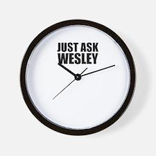 Just ask WESLEY Wall Clock