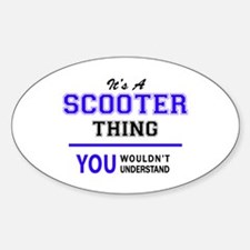 SCOOTER thing, you wouldn't understand! Decal