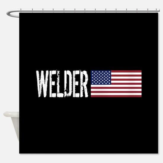 Careers: Welder (U.S. Flag) Shower Curtain