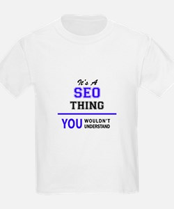 SEO thing, you wouldn't understand! T-Shirt