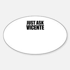 Just ask VICENTE Decal
