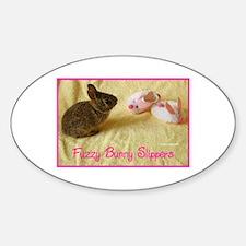 Single Oval Sticker: fuzzy bunny slippers