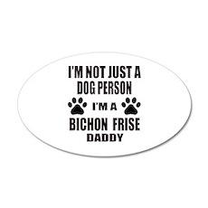 I'm a Bichon Frise Daddy Wall Decal