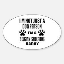 I'm a Belgian Sheepdog Daddy Decal