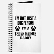 I'm a Belgian Malinois Daddy Journal